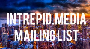 intrepid.media mailing list